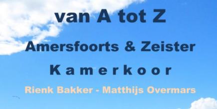 Van A tot Z : Amersfoorts & Zeister Kamerkoor
